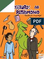 De Dinossauros Ao Patrimonio Descobrindo a Arqueologia