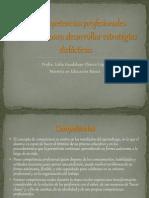 Las competencias profesionales necesarias para desarrollar estrategias didácticas