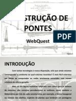 Webquest - Construção de Pontes