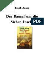 Adam, Frank - Der Kampf Um Die Sieben Inseln
