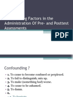 Confounding Factors in the Administration of Pre- And