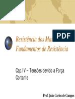 Cap. IV - Tensões Tangenciais - Força Cortante