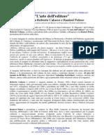 """""""L'arte dell'editore"""" Dialogo tra Roberto Calasso e Ranieri Polese"""