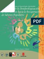 El tránsito de la desideologización de los pueblos hacia la recuperación de Saberes populares