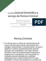 O profissional biomédico a serviço da Perícia Criminal