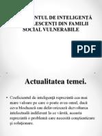 COEFICIENTUL DE INTELIGENŢĂ LA ADOLESCENŢI DIN FAMILII SOCIAL