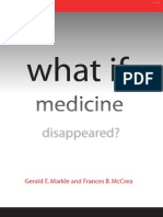 What if Medicine Disappeared