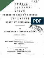 Orphica - Procli Hymni - Musaei Carmen de Hero Et Leandro - Callimachi Hymni Et Epigrammata (1867)