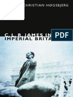 C. L. R. James in Imperial Britain by Christian Høgsbjerg