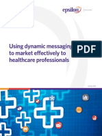 Dynamic Messaging in Healthcare