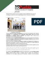 10-12-2013 Sexenio Puebla - Gobierno de Puebla Rescata El Complejo Cultural El Calvario