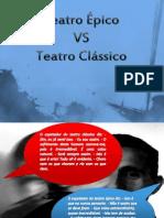 Teatro Épico versus Teatro Clássico.pptx