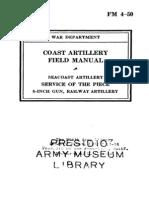 FM 4-50 Seacoast Artillery Service of the Piece 8-Inch Gun, Railway Artillery 1940