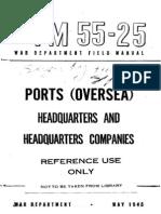 FM 55-25 Ports (Oversea) Headquarters and Headquarters Companies 1945