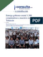 10-12-2013 e-consulta.com - Entrega gobierno estatal 1,500 computadoras a maestros en Tehuacán