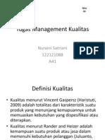 Tugas Management Kualitas Nuraini Satriani 122121088 A41