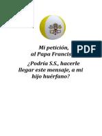 Mi petición, al Papa Francisco