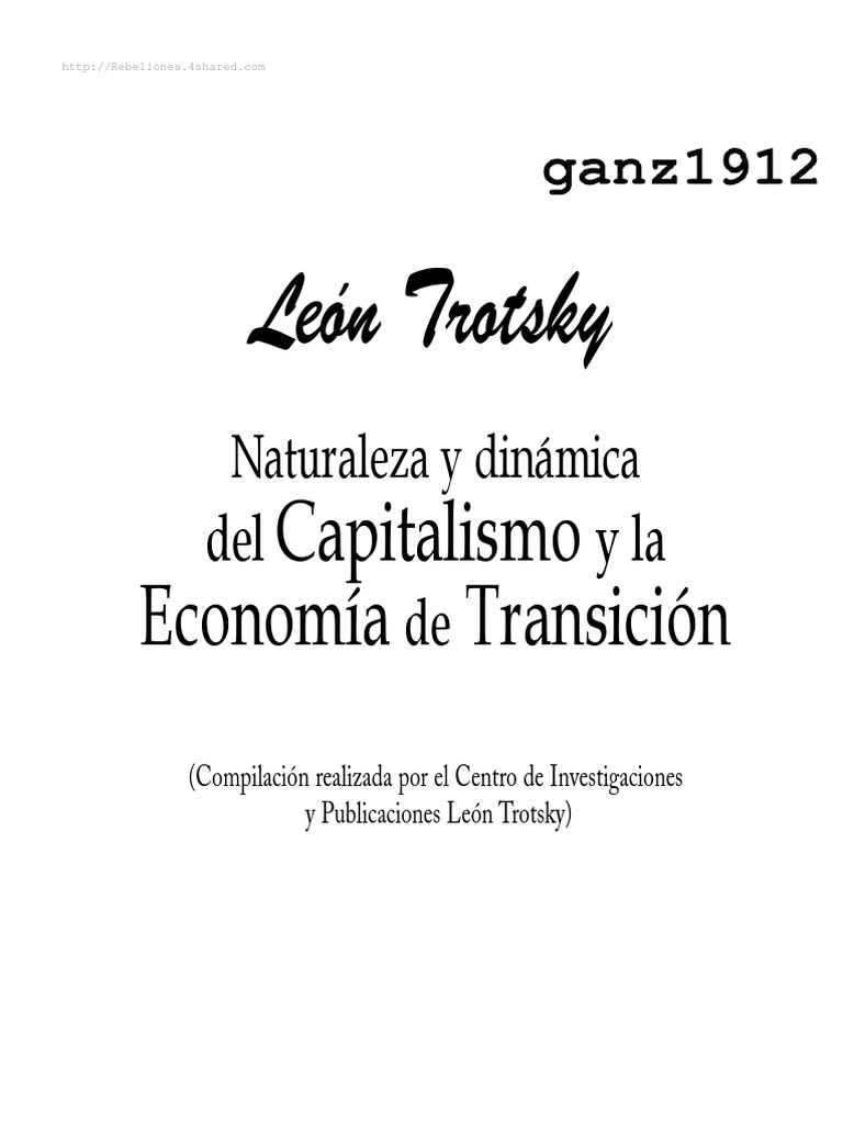 181462338-Trotsky-Leon-Naturaleza-y-Dinamica-del-Capitalismo-y-de-la ...