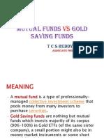 Mutual Funds vs Gold Saving Funds