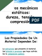 Ensayos mecanicos estaticos, dureza, tension, compresion.ppt