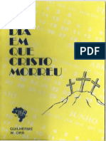 O dia em que Cristo morreu - Guilherme W. Orrred.pdf