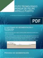 3.3 Sistemas de sedimentación y filtración.pptx