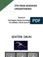 Simposium FK Baiturahmah, AB Pada Imunodefisiensi.. Dr Raveinal