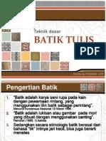 Pembelajaran Dasar Batik Tulis