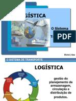 - Logstica - O Sistema de Transporte -.pptx