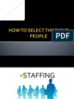 How to Select the Right People - Staffing