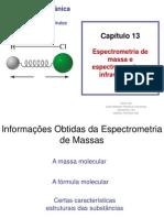 química - slides cap13- espectrometria de massa e espectroscopia no infravermelho.ppt
