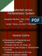Presidential Versus Parliamentary System