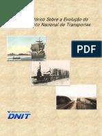Breve Histórico Sobre a Evolução do Planejamento Nacional de Transportes