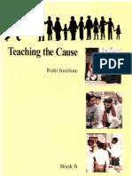 Ruhi Bk 6 Eng Teaching the Cause