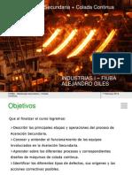 Metalurgia Secundaria + Colada Continua