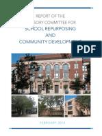 Report of the Advisory Committee for School Repurposing and Community Development