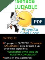 proyecto Slow Food - Calidad de Vida
