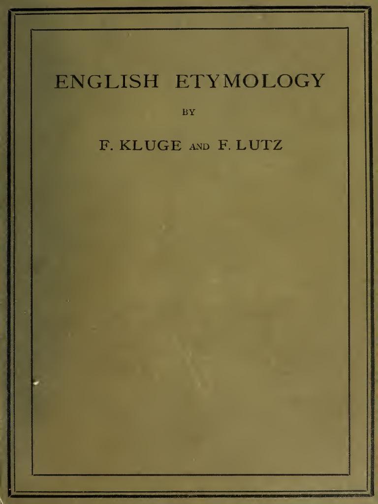 English Etymology (1898) | English Language | Linguistics
