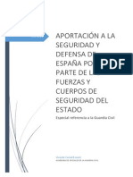 Aportación a la seguridad y defensa de España por parte de las Fuerzas y Cuerpos de Seguridad del Estado