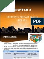 Creativity Precast Panel