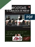 Apostoles O Caballeros de Malta Un Engendro Del Vaticano - Parte 2