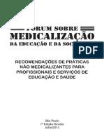Recomendações de práticas não medicalizantes para os serviços e profissionais de educação e saúde