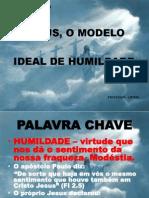 Jesus o Modelo Ideal de Humildade
