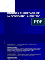 UNIUNEA EUROPEANĂ DE LA ECONOMIC LA POLITIC