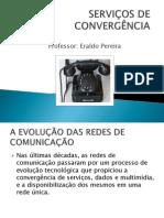 SERVIÇOS DE CONVERGÊNCIA