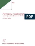 (Aesthetica Preprint) Tiziana Andina-Percezione e rappresentazione. Alcune ipotesi tra Alcune ipotesi tra Gombrich e Arnheim. 73-Centro Internazionale Studi di Estetica (2005).pdf