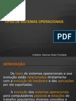 2 - Tipos de Sistemas Operacionais