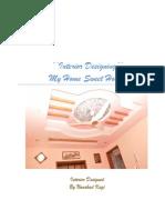 My Home Sweet Home- Interior Designing by Naushad Kazi