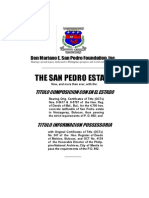 The Historical Truth & the Legal Facts of the San Pedro Estate