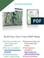 Create Triton RMP Maps